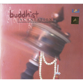 BUDDHIST INCANTATIONS