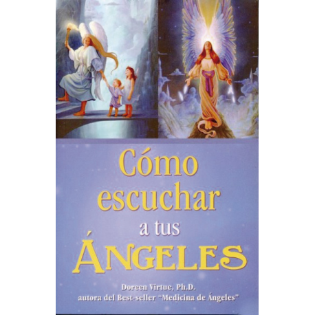 COMO ESCUCHAR A TUS ANGELES