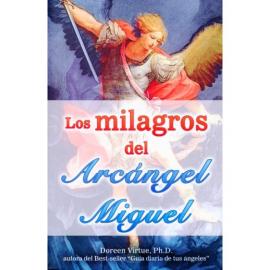 LOS MILAGROS DEL ARCANGEL MIGUEL