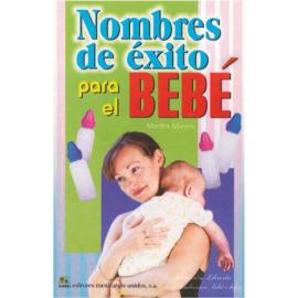 NOMBRES DE EXITO PARA EL BEBE