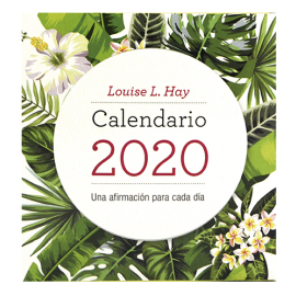 CALENDARIO LOUISE L. HAY 2020