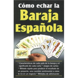 COMO ECHAR LA BARAJA ESPAÑOLA