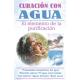 CURACION CON AGUA (EL ELEMENTO DE LA PURIFICACION)