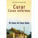 CURAR CASAS ENFERMAS