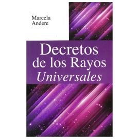 DECRETOS DE LOS RAYOS UNIVERSALES