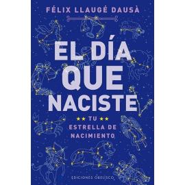 DIA QUE NACISTE, EL