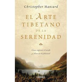 EL ARTE TIBETANO DE LA SERENIDAD