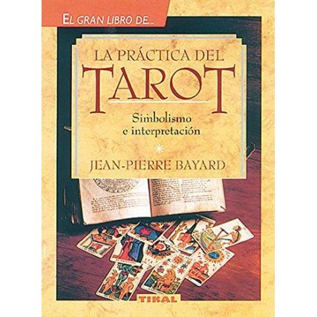 EL GRAN LIBRO DE LA PRACTICA DEL TAROT