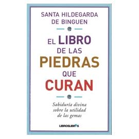 EL LIBRO DE LAS PIEDRAS QUE CURAN