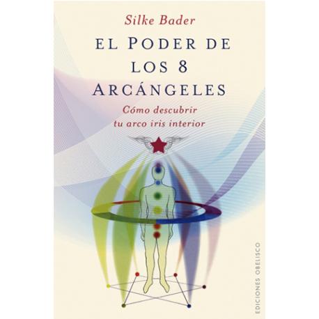 EL PODER DE LOS OCHO ARCANGELES