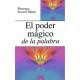 EL PODER MAGICO DE LA PALABRA