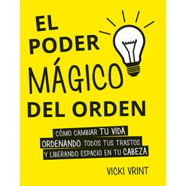 EL PODER MAGICO DEL ORDEN