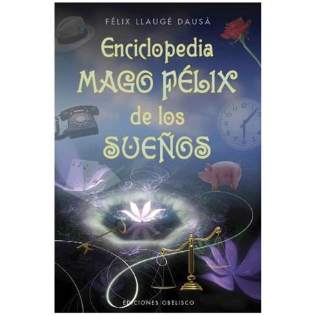 ENCICLOPEDIA MAGO FELIX DE LOS SUEÑOS