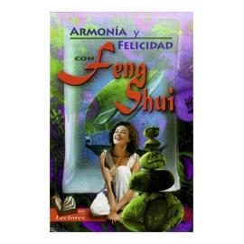 FENG SHUI ARMONIA Y FELICIDAD