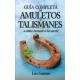 GUIA COMPLETA DE AMULETOS Y TALISMANES