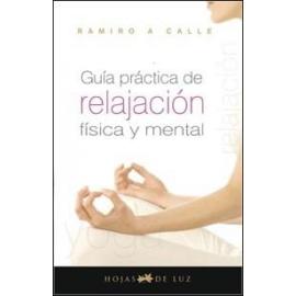 GUIA PRACTICA DE RELAJACION FISICA Y MENTAL