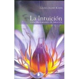 INTUICION COMO INSTRUMENTO DE SANACION