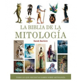 LA BIBLIA DE LA MITOLOGIA