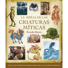 LA BIBLIA DE LAS CRIATURAS MITICAS