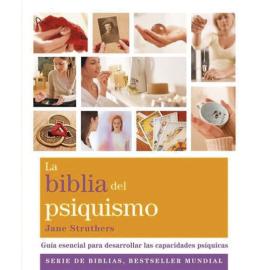 LA BIBLIA DEL PSIQUISMO