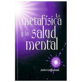 LA METAFISICA Y LA SALUD MENTAL