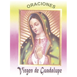 LIBRITO ORACIONES VIRGEN DE GUADALUPE 7X5 CM