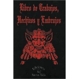 LIBRO DE TRABAJOS, HECHIZOS Y EMBRUJOS