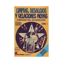 LIMPIAS, DESALOJOS Y VELACIONES MOYAS TOMO I