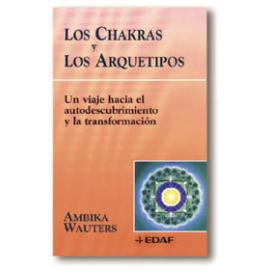 LOS CHAKRAS Y LOS ARQUETIPOS
