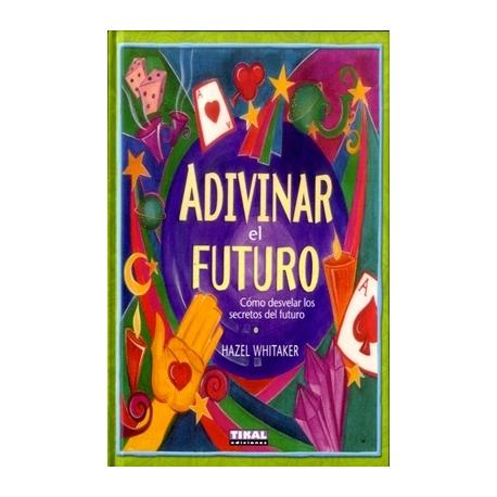ADIVINAR EL FUTURO