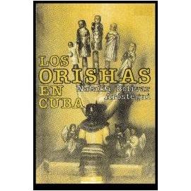 LOS ORISHAS EN CUBA