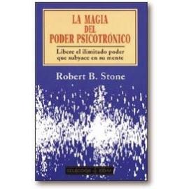 MAGIA DEL PODER PSICOTRONICO, LA