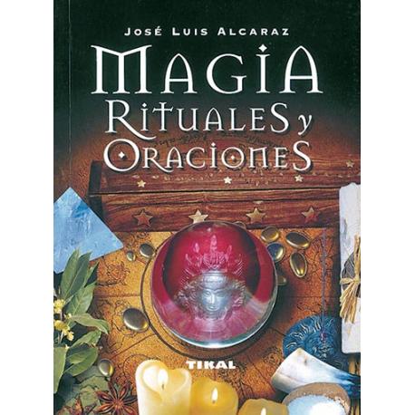 MAGIA RITUALES Y ORACIONES