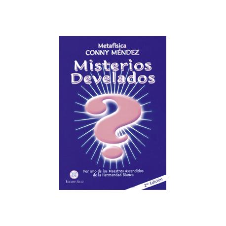 MISTERIOS DESVELADOS (CONNY MENDEZ)