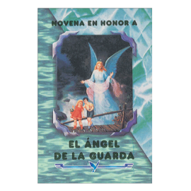 NOVENA AL ANGEL DE LA GUARDA