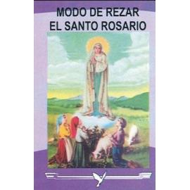 NOVENA, MODO DE REZAR EL SANTO ROSARIO