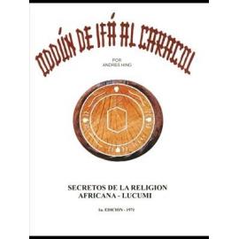 ODDUN DE IFA AL CARACOL