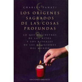 ORIGENES SAGRADOS DE LAS COSAS PROFUNDAS, LOS