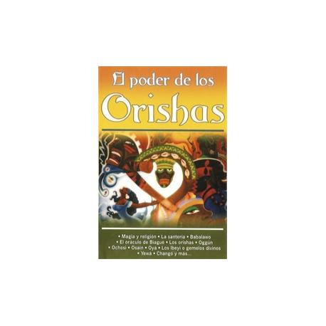 ORISHAS, EL PODER DE LOS