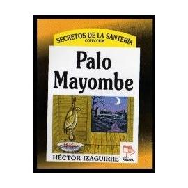 PALO MAYOMBE (HECTOR IZAGUIRRE)