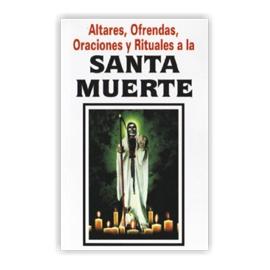ALTARES, OFRENDAS, ORACIONES Y RITUALES A LA