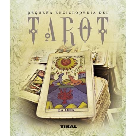 PEQUEÑA ENCICLOPEDIA DEL TAROT