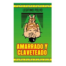 POLVO AMARRADO Y CLAVETEADO