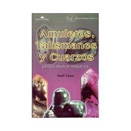 AMULETOS, TALISMANES Y CUARZOS