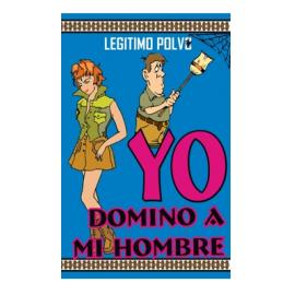 POLVO YO DOMINO A MI HOMBRE