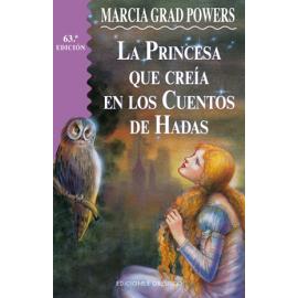 PRINCESA QUE CREIA EN CUANTOS DE HADAS, LA