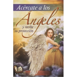ANGELES, ACERCATE A LOS
