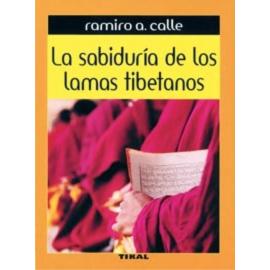SABIDURIA DE LOS LAMAS TIBETANOS