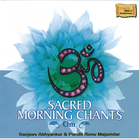 SACRED MORNING CHANTS OM