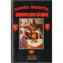 SANTA MUERTE AMARRES PARA EL AMOR